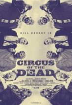 Circus of the Dead (2014)